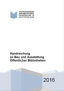 handreichung-zu-bau-und-ausstattung-oeffentlicher-bibliotheken-gesamt-version-2016-titelbild